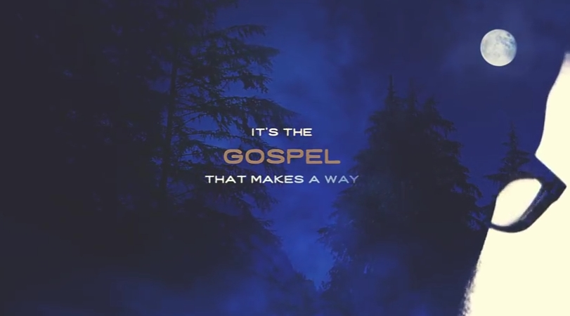 The Gospel makes the way